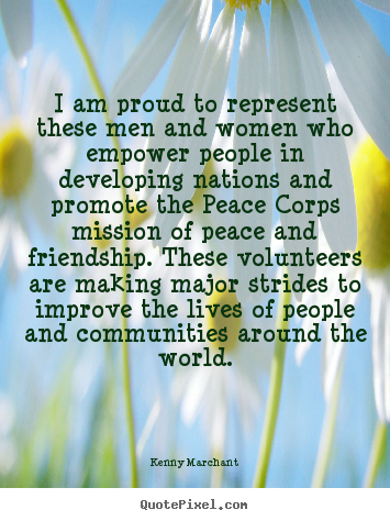 Kenny Marchant picture quotes - I am proud to represent these men and women who empower people.. - Friendship quotes