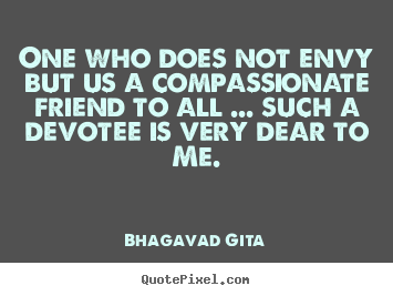 How to make image quotes about friendship - One who does not envy but us a compassionate..