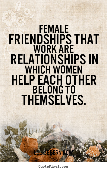 Funny Quotes For Female Friends : Women quotes tumblr about men funny and sayings