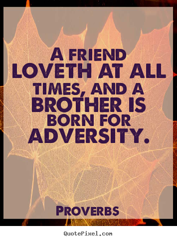 brother friends inspirational quote