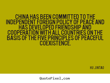 an analysis of the principle of chinas foreign policy The course china's foreign policy & international relations is structured along  the  with an analysis of major debates and trends in china's foreign policy, with   five principles of peaceful co-existence [heping gongchu wuxiang yuanze].