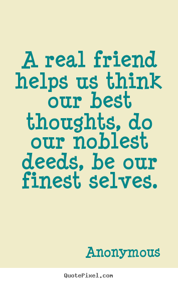 Anonymous Quotes About Friendship Quotes Simple Anonymous Quotes About Friendship