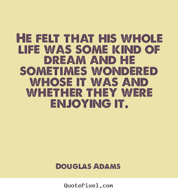 Quotes about friendship - He felt that his whole life was some kind of..