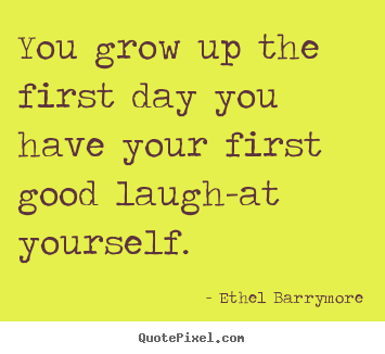 Inspirational Quotes About Laugh at Yourself