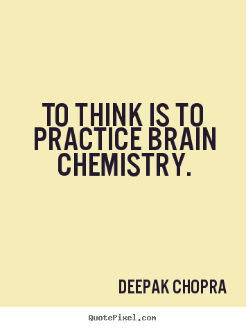 Motivational Quotes About Chemistry