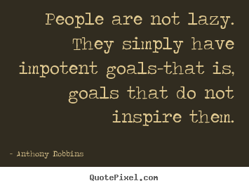 lazy people quotes - photo #14