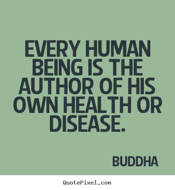 Buddha picture quotes - Every human being is the author of his own.. - Inspirational quotes