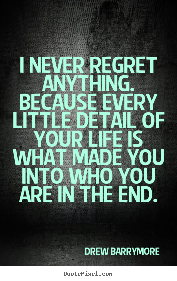 Quotes About Regret In Friendship : Quotes about regrets in life quotesgram