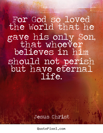Inspirational Quotes About Jesus Christ