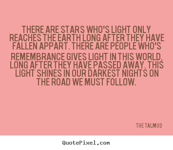 Create your own picture quotes about life - There are stars who's light only reaches the earth long..