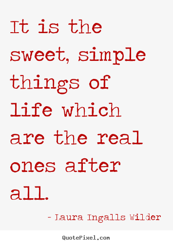 Brilliant Quote About the Simple Things in Life 355 x 503 · 34 kB · png
