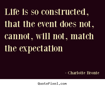Customize picture quotes about life - Life is so constructed, that the event does..