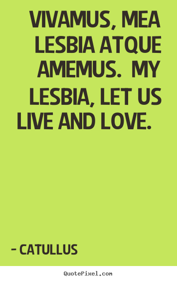 catullus and lesbia relationship advice