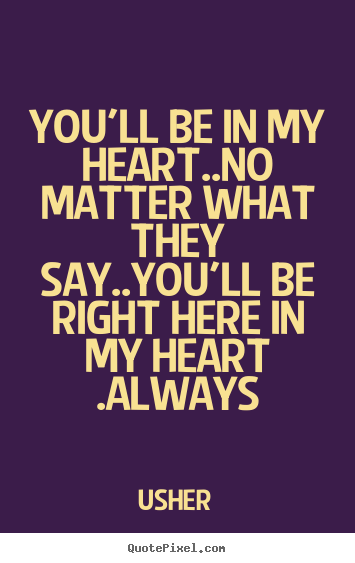 I Love You Quotes No Matter What : No Matter What Quotes. QuotesGram