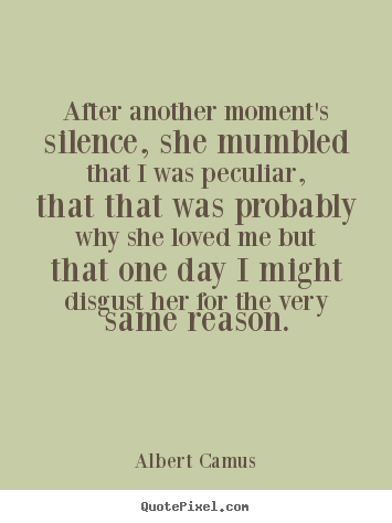 Diy photo quotes about love - After another moment's silence, she mumbled that..