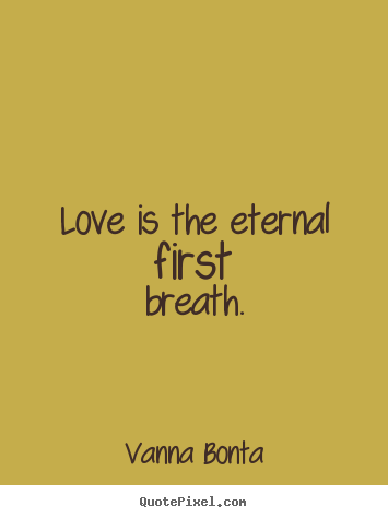 Quotes About Love Eternal : quotes about eternal love Quotes