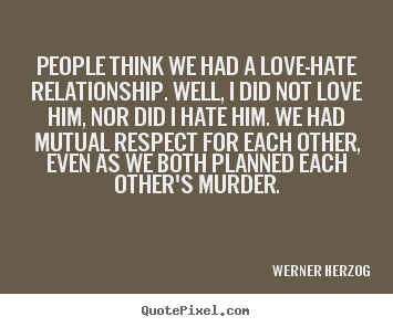 Love-Hate Relationship Quotes. QuotesGram