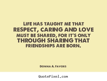 donna a favors picture quote life has taught me that