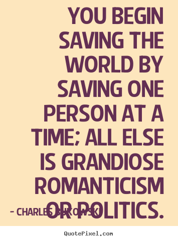 Quotes About Love Saving You : Quotes Motivational Quotes Success Quotes Inspirational Quotes ...