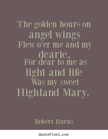 Quotes about love - The golden hours on angel wings flew o'er..