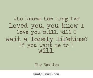 Long I Love You Quotes for Him