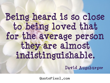 quotes-being-heard-is-so_2325-1.png (355×267)
