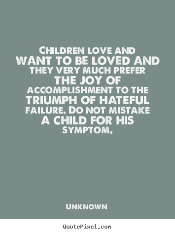Make personalized photo quotes about love - Children love and want to ...