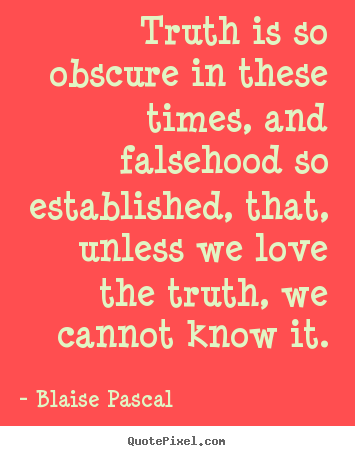 sayings-truth-is-so-obscure_10154-7.png