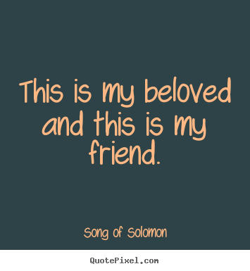 ... song of solomon more love quotes success quotes inspirational quotes