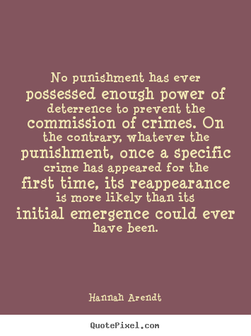 what is adequate punishment Uted to the development of the undesirable behavior punishment should only be  used when the above approach has failed despite an adequate effort as part of.