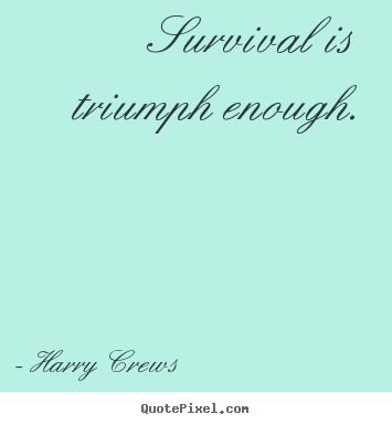 Survival quotes from the hunger games