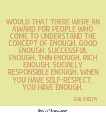 Success quotes - Would that there were an award for people who..