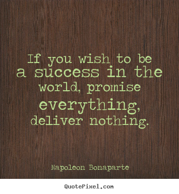 Quote about success - If you wish to be a success in the world,..