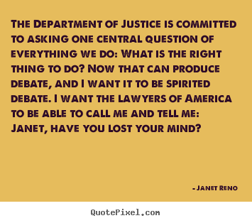 Create graphic image quotes about success - The department of justice is committed to asking one central..