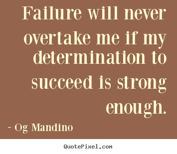 Quotes Of Determination And Success. QuotesGram